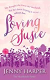 Loving Susie: The Heartlands series