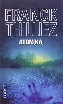 Atomka par Thilliez