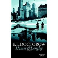 Homer & Langley / Edgar Lawrence Doctorow