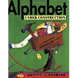 Alphabet Under Construction, by Denise Fleming