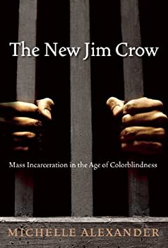 "Cover of ""The New Jim Crow: Mass Incarcer..."