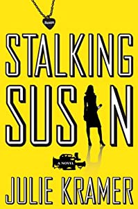 "Cover of ""Stalking Susan: A Novel"""
