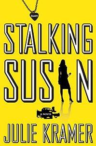 "Cover of ""Stalking Susan: A Novel"""