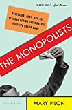 The Monopolists: Obsession, Fury, and the Scandal Behind the World's Favorite Board Game