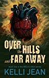 Over the Hills and Far Away (NOLA's Own Book 1)