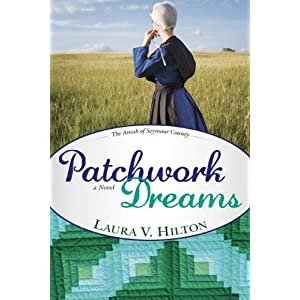Patchwork Dreams (Amish of Seymour V1) (Amish of Seymour County)
