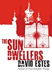 The Sun Dwellers (The Dwellers Saga Book 3)