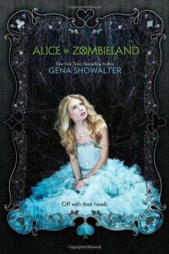 Alice im Zombieland von Gena Showalter