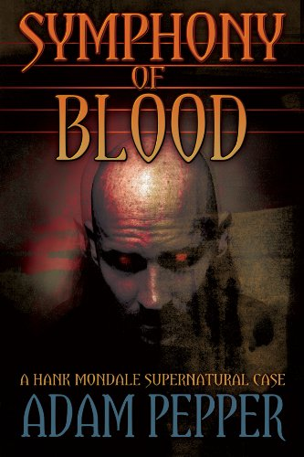 Symphony of Blood, A Hank Mondale Supernatural Case