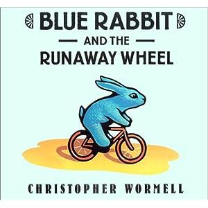 Blue Rabbit and the Runaway Wheel