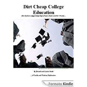 Dirt Cheap College Education - how to earn a real college ...