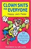 Clown Skits for Everyone, by Happy Jack Feder