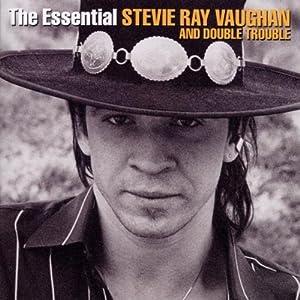 Essential Stevie Ray Vaughan