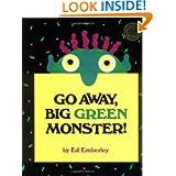 Go Away, Big Green Monster!, by Ed Emberley