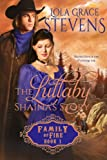 The Lullaby: Shaina's Story (Family of Fire Book 1)