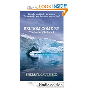 Seldom Come By (The Iceberg Trilogy)