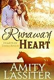 Runaway Heart (Hearts of Three Rivers Book 1)