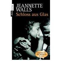 Walls, Jeannette : Schloss aus Glas