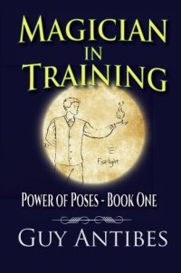 Magician In Training (Poses of Power) (Volume 1)