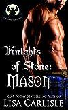 Knights of Stone: Mason (Highland Gargoyles Book 1)
