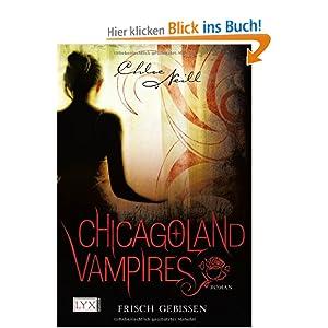 Chicagoland Vampires 1: Frisch gebissen