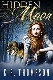 Hidden Moon (The Keeper Saga Book 1)