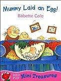 Mummy Laid An Egg (Mini Treasures)