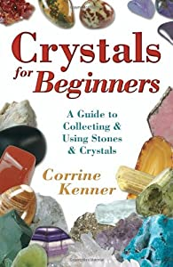 "Cover of ""Crystals for Beginners: A Guide..."