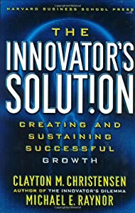 "Cover of ""The Innovator's Solution: Creat..."