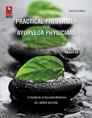 PRACTICAL PRESCRIBER FOR AYURVEDA PHYSICIANS