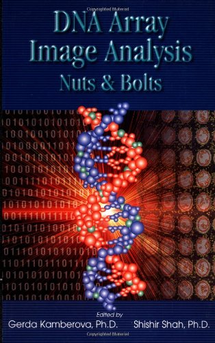DNA Array Image Analysis: Nuts & Bolts (Nuts & Bolts series)