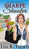 Sharpe Shooter (Cozy Suburbs Mystery Series)