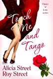Touch Me And Tango (Dance 'n' Luv Series Book 2)