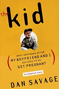 "Cover of ""The Kid: What Happened After My..."