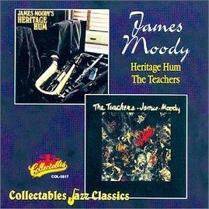 James Moody - Heritage Hum/The Teachers (1996)