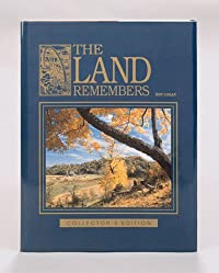 The Land Remembers: The Story of a Farm and it's People: Ben Logan