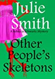 Other People's Skeletons: An Action-Packed but Semi-Cozy San Francisco Mystery; Rebecca Schwartz #5 (The Rebecca Schwartz Series)