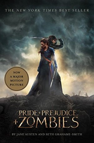 Pride and Prejudice and Zombies (Movie Tie-in Edition) by Jane Austen | Featured Book of the Day | wearewordnerds.com