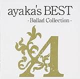 ayaka's BEST -Ballad Collection-(期間限定特別価格盤) - 絢香