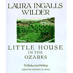 The Rediscovered Writings (Laura Ingalls Wilder Family Series)