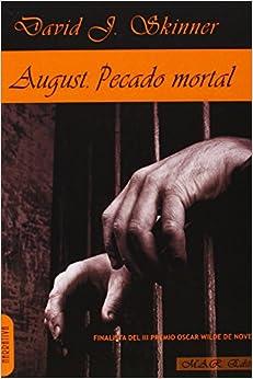 August Pecado Mortal<span style=
