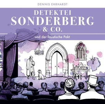Detektei Sonderberg & Co. (7) und der faustische Pakt (Zaubermond Audio)