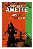 Liaison romaine par Amette