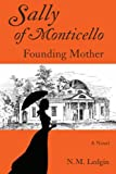 Sally of Monticello Founding Mother