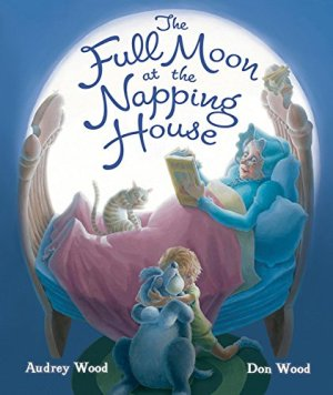 The Full Moon at the Napping House by Audrey Wood | Featured Book of the Day | wearewordnerds.com