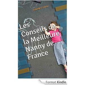 Les Conseils de la Meilleure Nanny de France