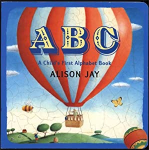"""Cover of """"ABC: A Child's First Alphabet B..."""