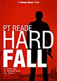 Hard Fall: A gripping, noir detective thriller (Thomas Blume series of Hard-Boiled Mysteries, Book 1)