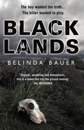 Blacklands, Belinda Bauer