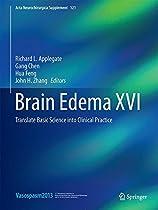 Brain Edema XVI: Translate Basic Science into Clinical Practice (Acta Neurochirurgica Supplement)